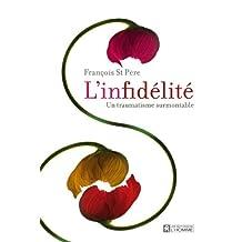 L'infidélité: Un traumatisme surmontable (À La Découverte De Soi) (French Edition)