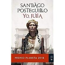 Yo, Julia: Premio Planeta 2018 (Volumen independiente) (Spanish Edition)