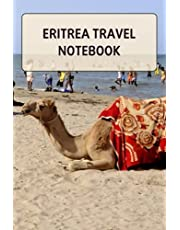 Eritrea Travel Notebook: Notebook Journal  Diary/ Lined - Size 6x9 Inches 100 Pages