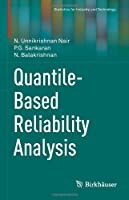 Quantile-Based Reliability Analysis Front Cover