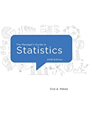 The Manager's Guide to Statistics, 2018 Edition