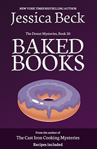 Baked Books (The Donut Mysteries Book 30)