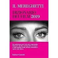 Il Mereghetti. Dizionario dei film 2019