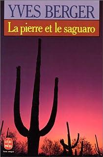 La pierre et le saguaro par Berger