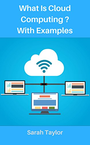 #freebooks – What is Cloud Computing? with Examples