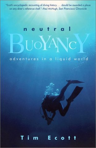 Neutral Buoyancy: Adventures in a Liquid World
