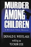 Murder Among Children: A Mitchell Tobin Mystery (Five Star First Edition Mystery Series)