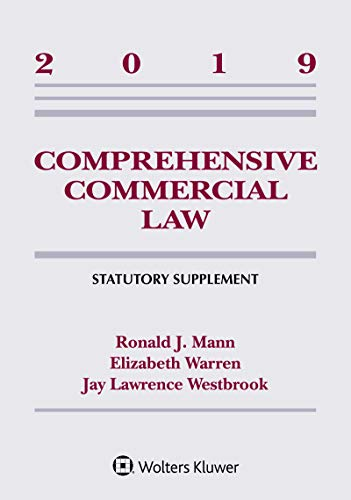 Comprehensive Commercial Law: 2019 Statutory Supplement (Supplements)