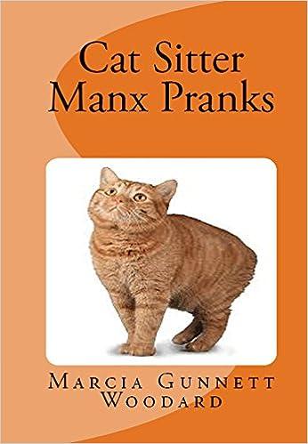 Ebooks kostenloser Download Cat Sitter Manx Pranks PDF ePub B01EJ17GCK