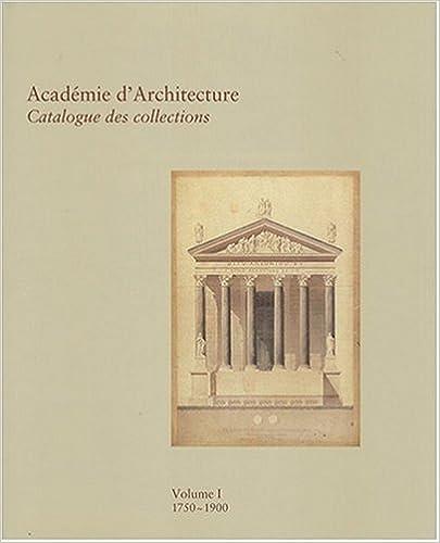 Lire en ligne Académie d'architecture, tome 1 pdf, epub