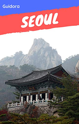 Seoul in 3 Days|Travel Guide 2019 with Photos and Maps|All you need to know before you go to Seoul: 3-Day Travel Plan,Best hotels|restaurants|sights|tours,food guide,local tips and online maps.