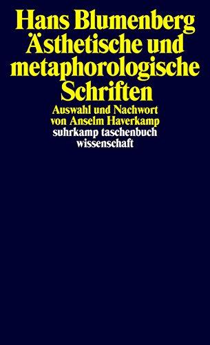 Ästhetische und metaphorologische Schriften (suhrkamp taschenbuch wissenschaft)