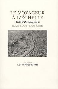 Le voyageur à l'échelle par Jean-Loup Trassard