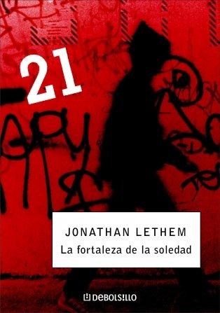 La fortaleza de la soledad (DEBOLSILLO 21): Amazon.es: Lethem, Jonathan: Libros