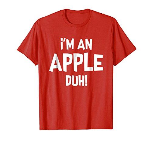 Halloween Costume Im An Apple Duh Red Shirt -
