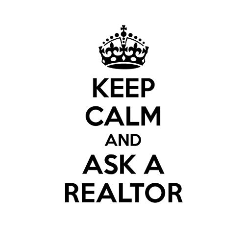 PressFans - Keep Calm and Ask A Realtor Career Car Laptop Wall Sticker