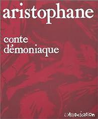 Conte démoniaque par  Aristophane