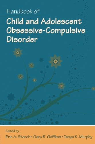 Handbook of Child and Adolescent Obsessive-Compulsive - Murphy Eric