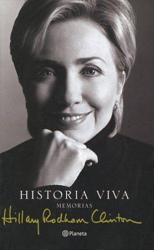 Read Online Historia Viva / Living History (Spanish Edition) ebook