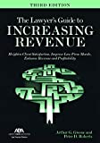 img - for The Lawyer's Guide to Increasing Revenue book / textbook / text book