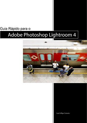 eBook Guia Rápido para o Adobe Photoshop Lightroom 4