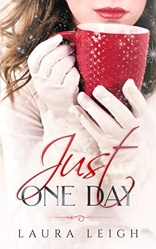 Just One Day (The Just Molly Series Book ()