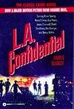 L. A. Confidential, James Ellroy, 0099255081