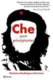 Che para Principiantes, Mariano Rodriguez Herrera, 9703706738