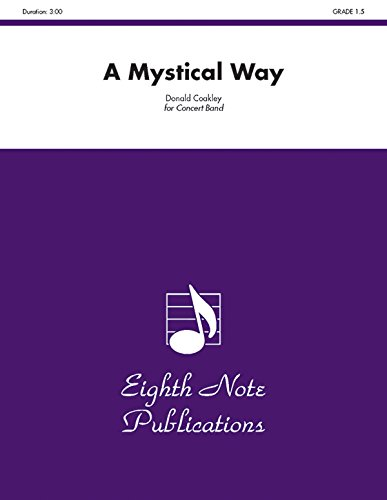 A Mystical Way: Conductor Score & Parts (Eighth Note Publications)