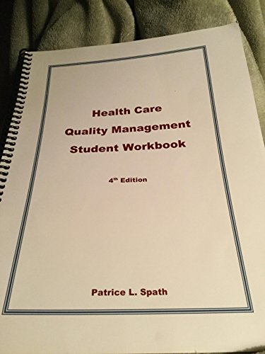 Health Care Quality Mgmt.Student Wkbk.