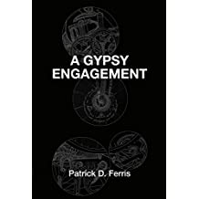 A Gypsy Engagement (Gypsies Book 2)