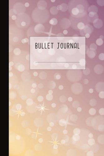 Download Bullet Journal: Dotted Grid Notebook / Journal/ Planner / Sketchbook / Diary / Organizer / Calligraphy Book / Composition Book  150 Dotted Grid and ... Bullet Journals Collection) (Volume 36) ebook