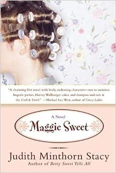 Maggie Sweet: A Novel