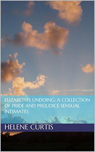 elizabeths-undoing-a-collection-of-pride-and-prejudice-sensual-intimates