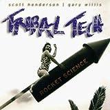 Rocket Science by Tribal Tech (2000-11-07)
