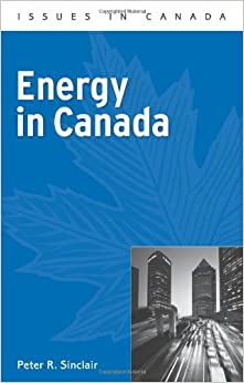 Energy in Canada (Issues in Canada)