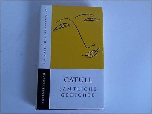 Sämtliche Gedichte Amazonde Catull Bücher
