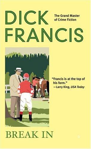 Break In by Dick Francis -