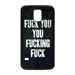 super shining day Cellphone Accessories Fuck You You Fuckin' Fuck Samsung Galaxy S5 TPU Material Shell