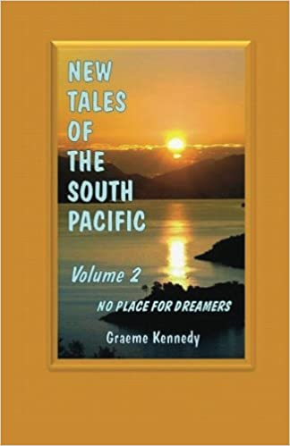 New Tales of the South Pacific - No Place for Dreamers