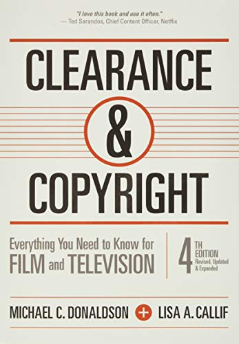 Clearance & Copyright, 4th Edition: Everything You