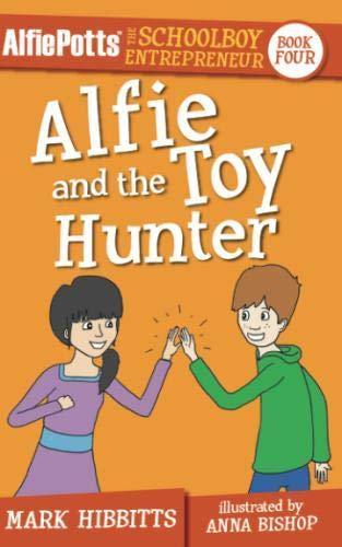 Alfie Potts: Alfie and the Toy Hunter