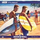 The Rock 'N' Roll Era: 1959, Still Rockin'