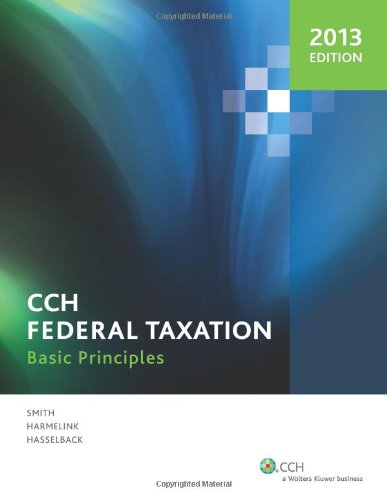 Federal Taxation: Basic Principles (2013) -  Ephraim P. Smith, Teacher's Edition, Hardback