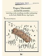 Pyrgos/Mavroraki second life ceramics: metrology, tools, metallurgy, jewellery, and gaming in the Early-Middle Bronze Age Cyprus