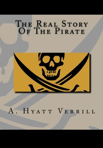 The Real Story Of The Pirate