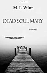 Dead Soul Mary: A Novel