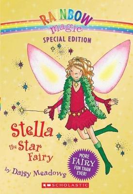 Stella Star - Stella the Star Fairy[RAINBOW MAGIC STELLA THE STAR][Paperback]