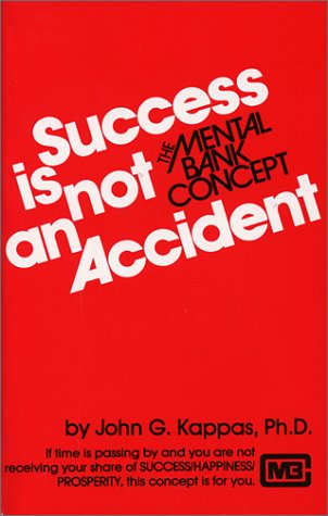 Success is Not an Accident: The Mental Bank Concept