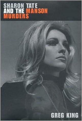 Sharon Tate and the Manson Murders: Greg King: 9781569801574: Amazon